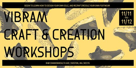 Vibram Craft & Creation Workshop (Part 1 of 2) tickets
