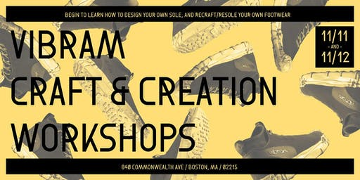 Vibram Craft & Creation Workshop (Part 1 of 2)
