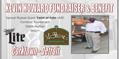 Kevin Howard Fundraiser & Benefit tickets