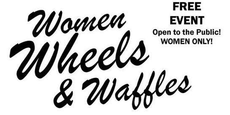 Women, Wheels and Waffles tickets