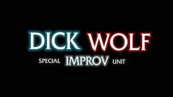 """Dick Wolf Improv"""