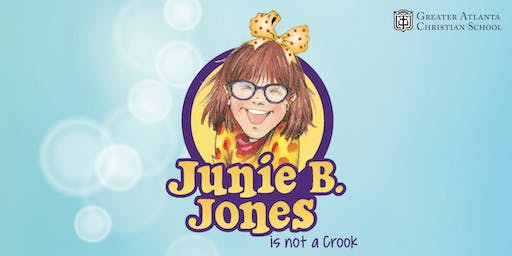 "Middle School Drama presents: ""Junie B. Jones is Not a Crook!"""