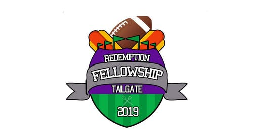 Tailgate Sunday 2019!  Food, Family Fun & Fellowship