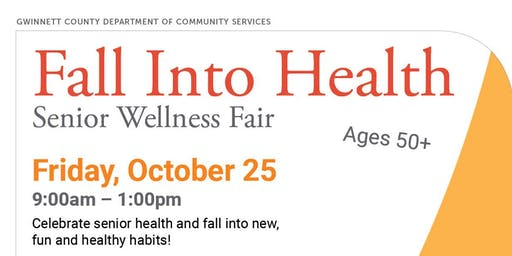 Fall into Health Senior Wellness Fair, FREE Admission!