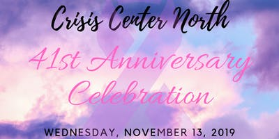 Crisis Center North's 41st Anniversary Celebration
