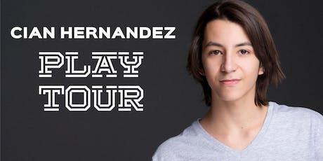 Cian Hernandez - PLAY TOUR entradas