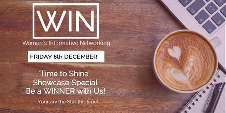 WIN Networking - 'Time to Shine' Showcase your Business  - for WIN attendees! tickets