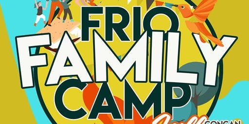 Frio Family Camp Fall Retreat