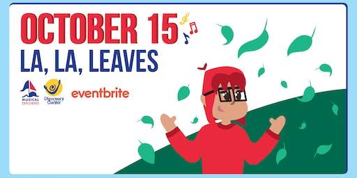 Musical Explorers: La, La, Leaves!