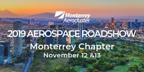 Aerospace Roadshow 2019 - Monterrey Chapter tickets