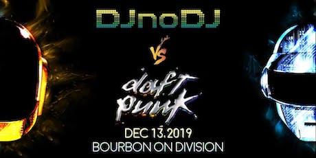 DJ noDJ wsg Nasty Buoy tickets