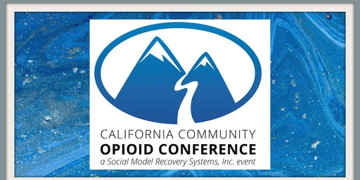2nd Annual California Community Opioid Conference