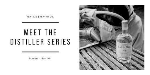 Rek'-lis Brewery Meet the Distiller Series: Barr Hill