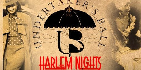 """The Undertakers Ball 2019 """"A Harlem Night"""" tickets"""