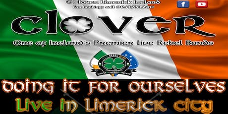 Clover- Live in Limerick city tickets