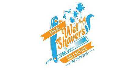 SoCal WetShaver's Collective 2nd Annual San Diego Meetup! tickets