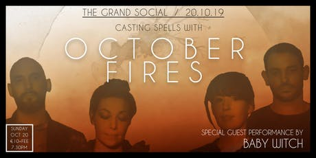 October Fires @ The Grand Social tickets