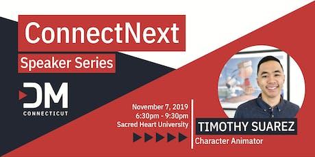 ConnectNext Speaker Series: Timothy Suarez tickets