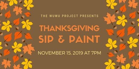 Thanksgiving Sip & Paint tickets