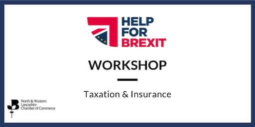 Brexit Workshop - Taxation & Insurance