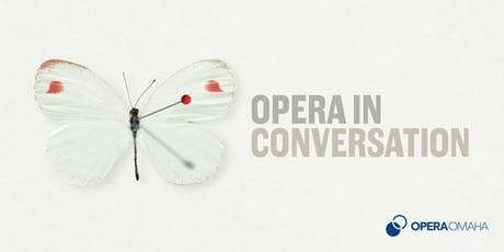 Opera in Conversation: Butterfly in Context & Politics of Exoticism tickets