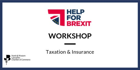 Brexit Workshop - Taxation & Insurance tickets