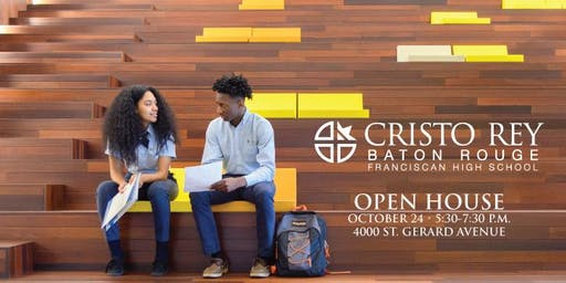 Cristo Rey Baton Rouge Franciscan High School Open House
