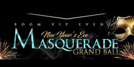 BOOM VIP EVENTS NEW YEARS EVE MASQUERADE BALL NYC tickets