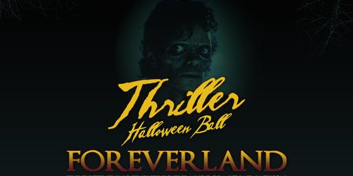 Foreverland Thriller Halloween Ball