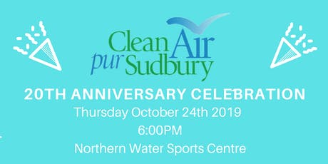 Clean Air Sudbury 20th Anniversary Celebration tickets