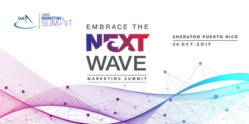 SME Marketing Summit: Embrace the Next Wave