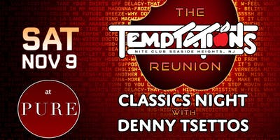 TEMPTATIONS REUNION CLASSICS NIGHT WITH DENNY TSETTOS