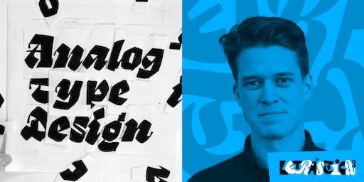 Analogic type design / Diseño tipográfico analógico