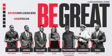 Be Great – A Motivational Event tickets