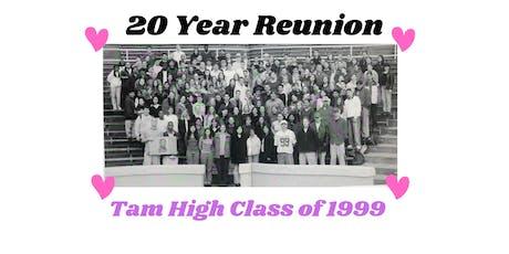 Tam High Class of 1999 Reunion - 20 Years! tickets