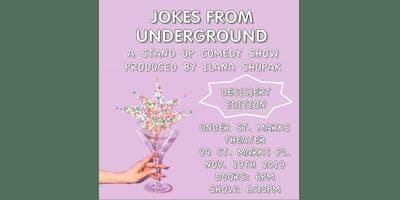 Jokes From Underground: Des(s)ert Edition