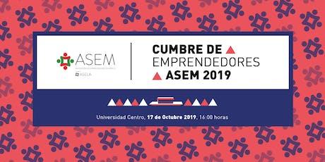 Cumbre de Emprendedores ASEM 2019 boletos
