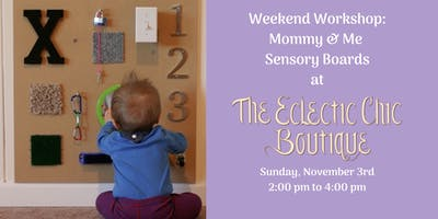 Mommy & Me Upcycled Sensory Board Workshop
