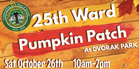 25th Ward  Pumpkin Patch tickets