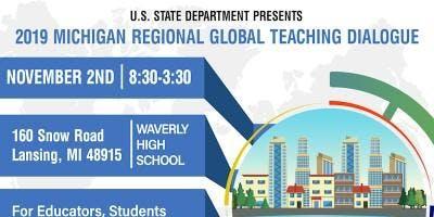 Michigan Regional Global Teaching Dialogue 2019
