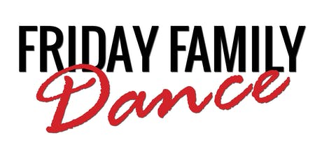 Friday Family Dance tickets