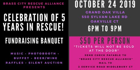 Brass City Rescue Alliance Celebration and Banquet Fundraiser!  tickets