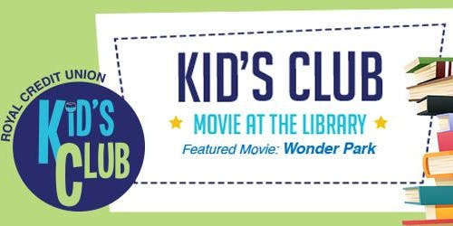 Royal Credit Union Kid's Club Movie at the Library