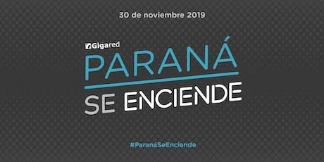 Paraná Se Enciende con Gigared 2019 entradas