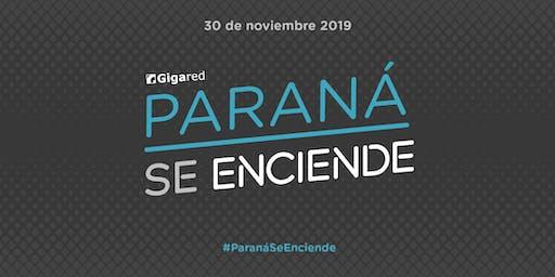 Paraná Se Enciende con Gigared 2019