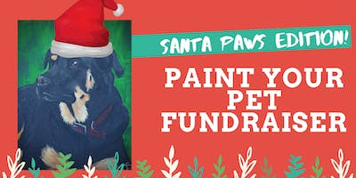 Paint your Pet FUNdraiser for the Southside SPCA - Santa Paws Edition!