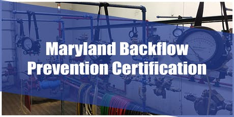 Maryland Backflow Prevention Certification tickets