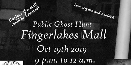 Haunted  Fingerlakes Mall - Ghost Hunt