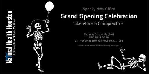 """Skeletons & Chiropractors"" Grand Opening Event - Natural Health Houston"
