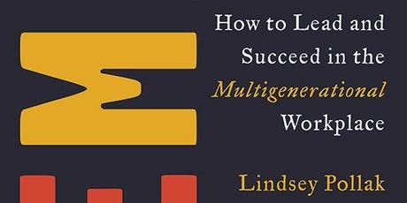 The Remix: How to Lead and Succeed in the Multigenerational Workplace tickets